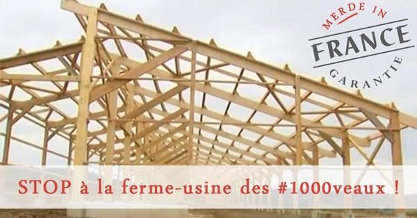 Ferme Usine Des 1000 Veaux Non Au Merde In France Agir